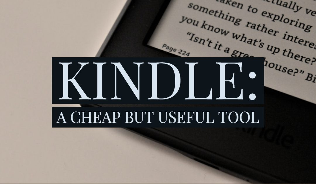 Kindle: A Cheap But Useful Educational Tool