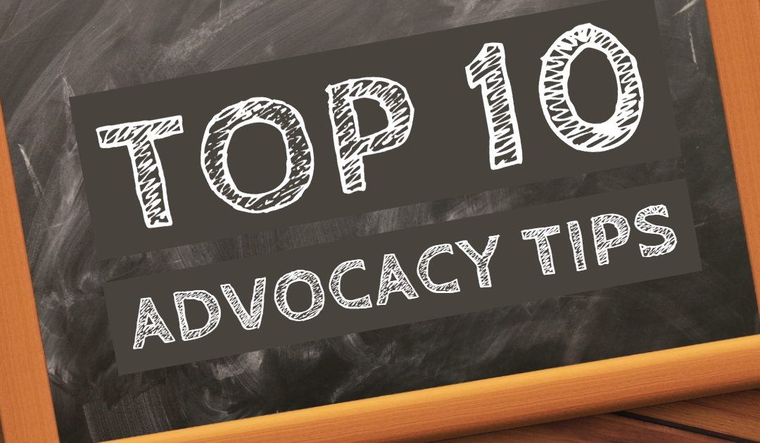 Top 10 Advocacy Tips