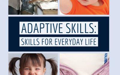Adaptive Skills: Skills for Everyday Life