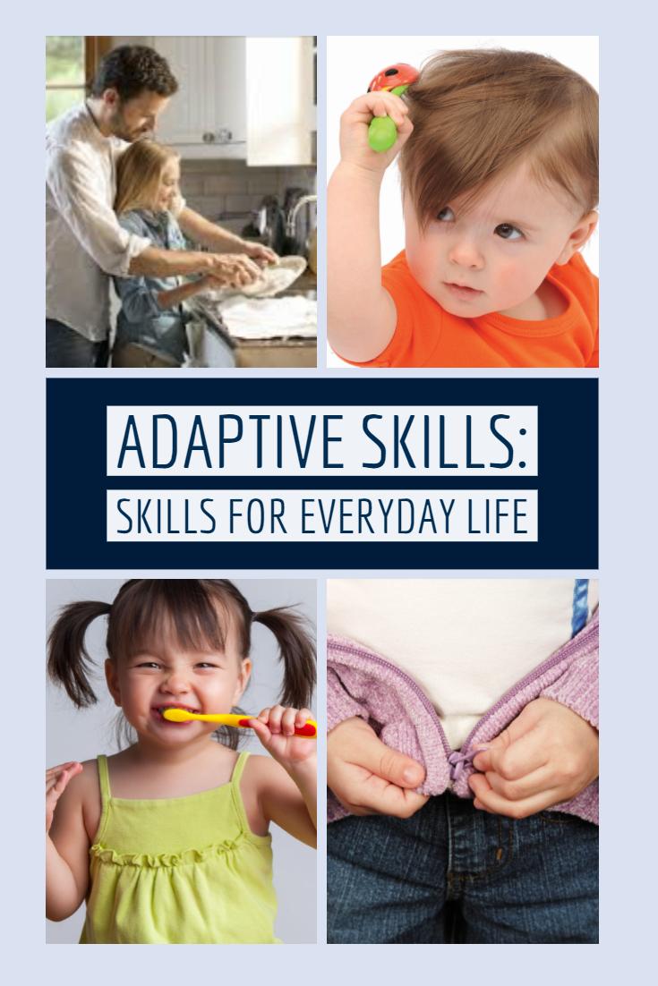 Adaptive Skills are Skills for Everyday Life