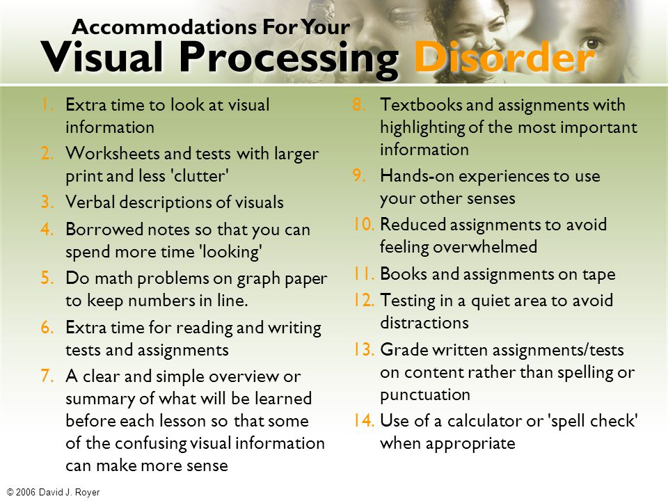 Possible accommodations for visual processing disorder