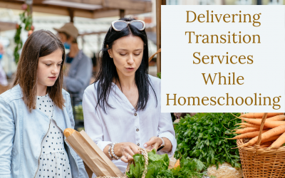 Delivering Transition Services While Homeschooling